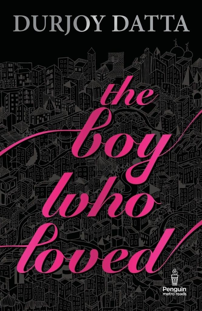 The-Boy-Who-Loved-by-Durjoy-Datta